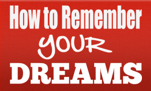 how to improve dream recall