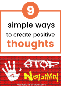 9 simple ways to create positive thoughts
