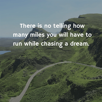 chasing a dream quote