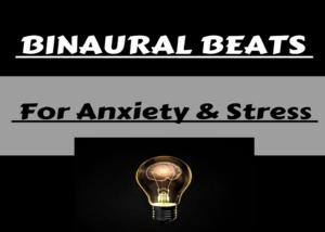 binaural beats for anxiety