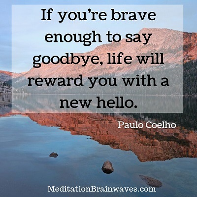 Paulo Coelho if you are brave enough to say goodbye