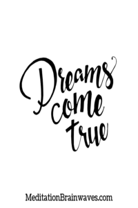 dreams come true quote