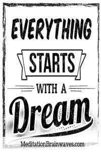 everything starts with a dream quotes
