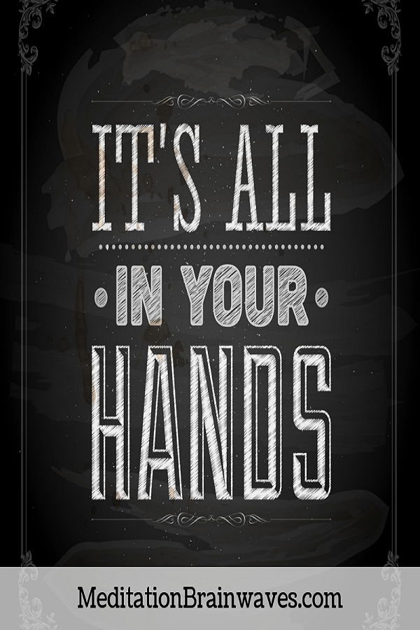 it's all in your hands quotes