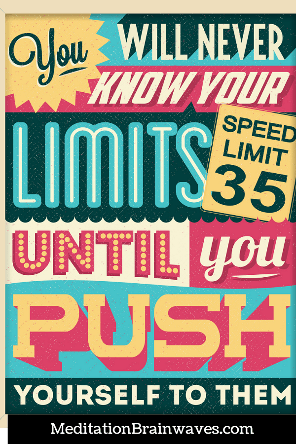 you won't know your limits quotes