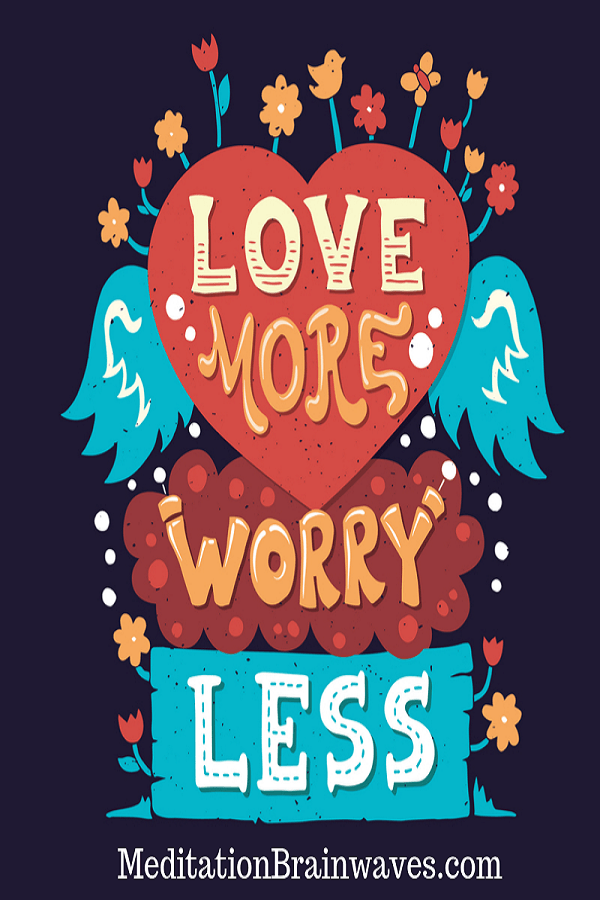love more worry less