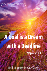 goal is a dream with a deadline