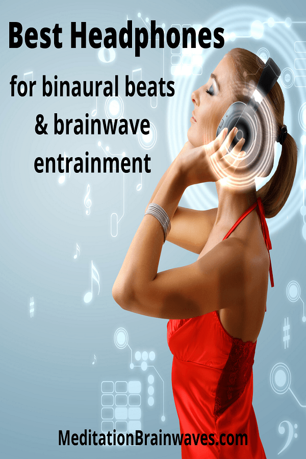 best headphones for binaural beats and brainwave entrainment