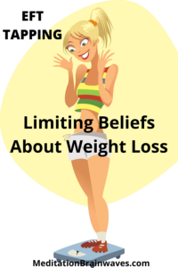 eft tapping limiting beliefs about weight loss