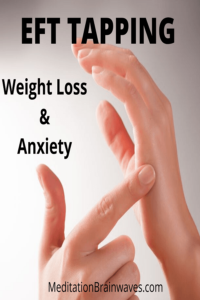 eft tapping weight loss anxiety