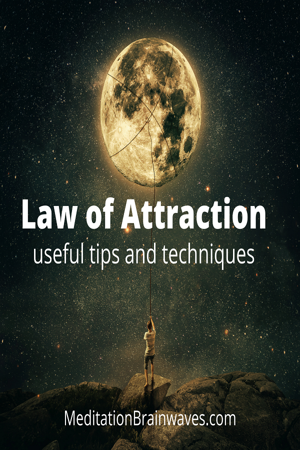 law of attraction useful tips and techniques