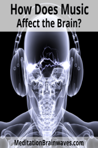 music and the brain how music affects the brain