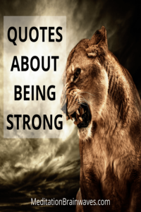 quotes and sayings about being strong