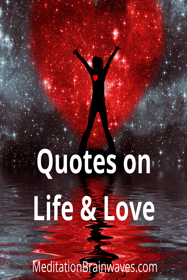 quotes on life and love valentine day