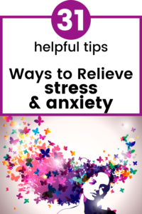 ways to relieve stress and anxiety