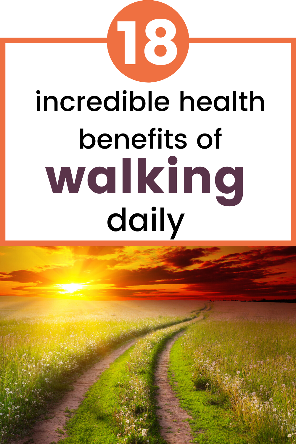 18 incredible health benefits of walking daily
