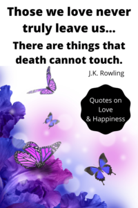 J.K. Rowling quotes on love