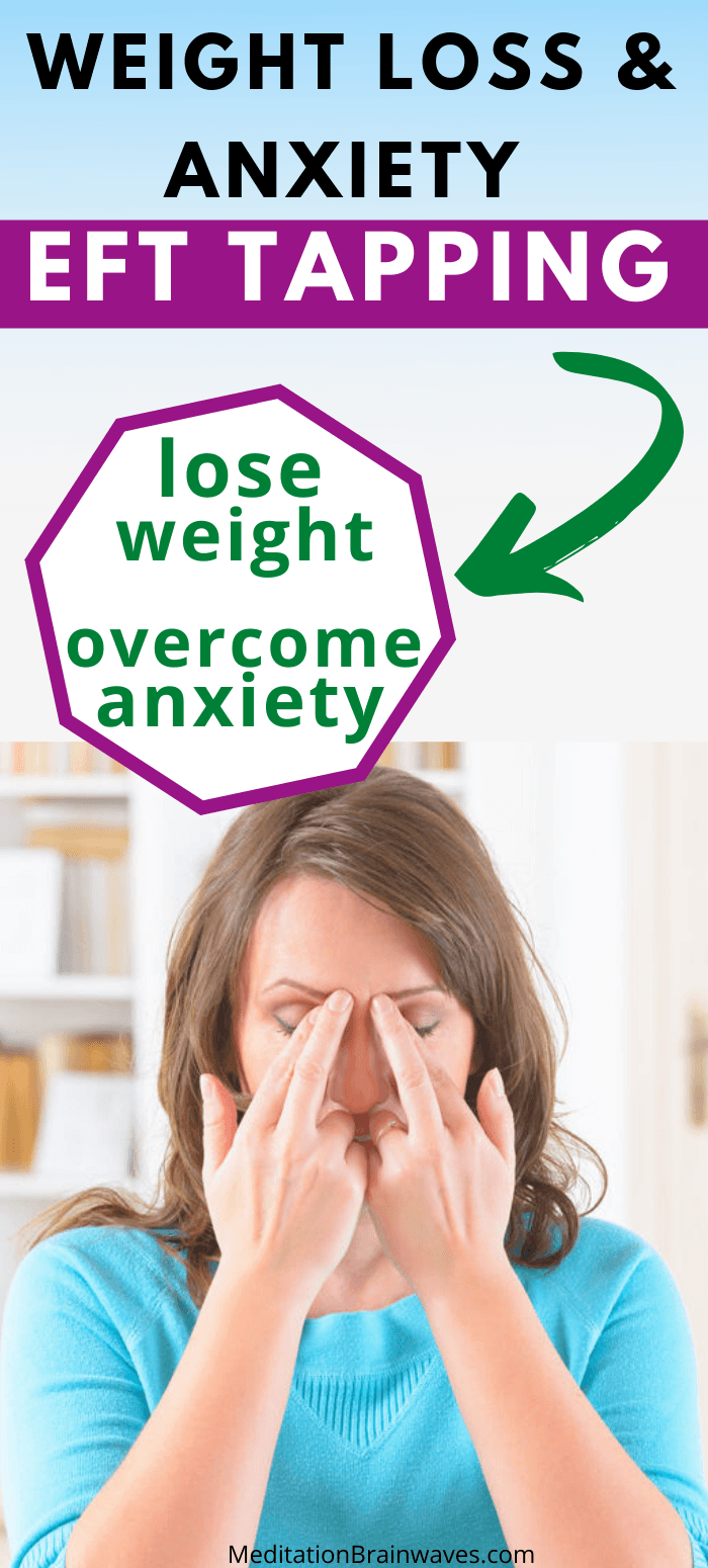 eft tapping weight anxiety
