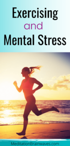 exercising and mental stress