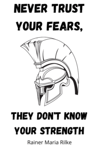 never trust your fears quote
